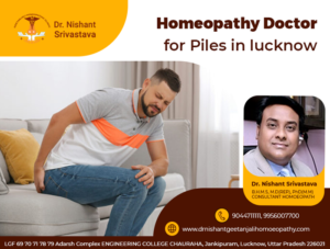 Homeopathy doctor for piles in lucknow