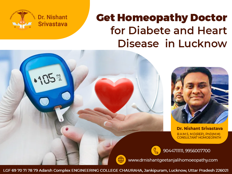 Get Homeopathy Doctor for Diabete and Heart Disease in Lucknow